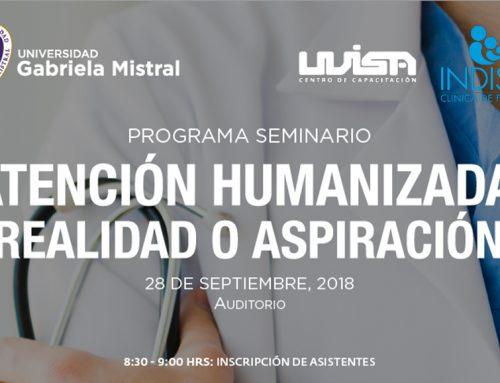 Seminario: Atención Humanizada ¿Realidad o Aspiración?